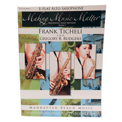Making Music Matter Book 1 - Alto Sax